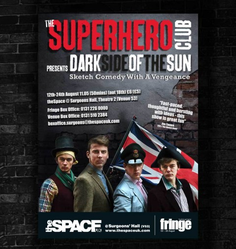 The Super Hero Club promotional poster used throughout their week at the Fringe Festival