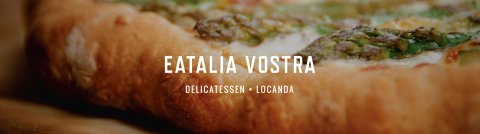 Eatalia Vostra logo with rustic image of asparagus pizza in the background